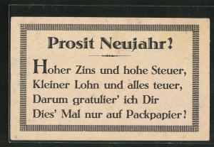 Packpapier-AK Prosit Neujahr! - Hoher Zins und hohe Steuer...