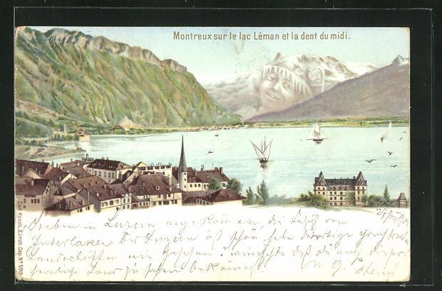 Lithographie Künzli Nr. 5019: Montreux sur le Lac Léman et la Dent du Midi, Berg mit Gesicht / Berggesichter 0