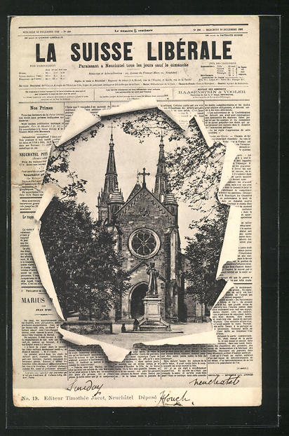 AK Neuchatel, Blick auf die Kirche durch die aufgerissene Zeitung La Suisse Libérale 0