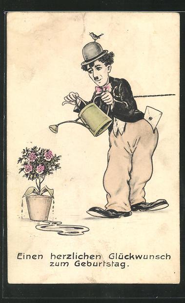 AK Schauspieler Charlie Chaplin giesst die Blumen, Glückwunsch zum Geburtstag 0