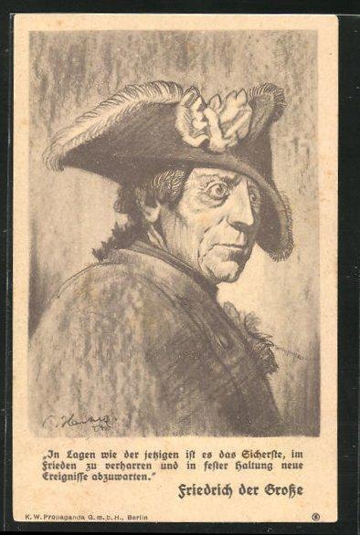 AK Portrait König Friedrich II. (der Grosse), In Lagen wie der jetzigen ist es das Sicherste... 0