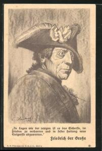 AK Portrait König Friedrich II. (der Grosse), In Lagen wie der jetzigen ist es das Sicherste...