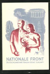 AK Nationale Front, Deutschland wir tragen deine Zukunft, Familie mit Baby, DDR-Propaganda