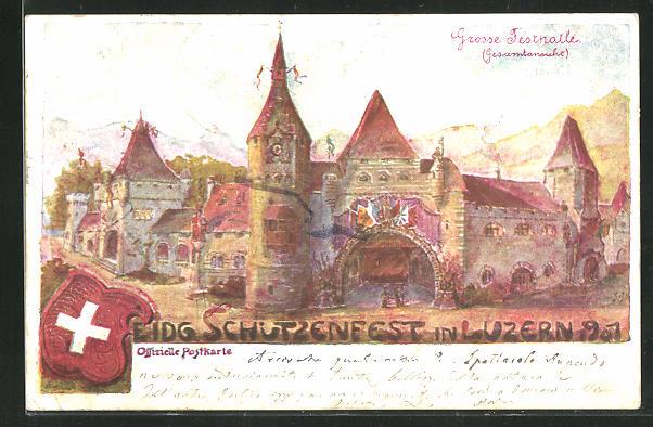 Künstler-AK Luzern, Eidg. Schützenfest 1901, grosse Festhalle 0