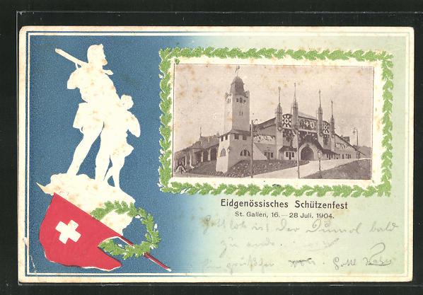 Präge-AK St. Gallen, Eidgenössisches Schützenfest 1904, Tell und Festhalle 0
