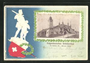 Präge-AK St. Gallen, Eidgenössisches Schützenfest 1904, Tell und Festhalle