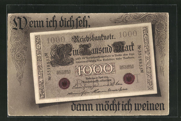 AK Wenn ich dich seh, dann möcht ich weinen, Reichsbanknote 1000 Mark 0
