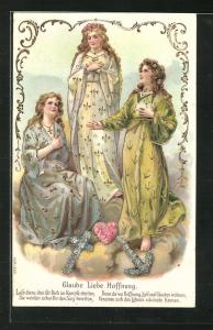 Präge-Lithographie Allegorie Glaube Liebe Hoffnung als drei Frauen mit Anker, Herz und Kreuz