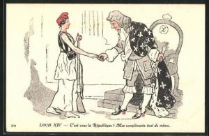 AK Louis XIV, C`est vous la Republique?, Marianne mit dem König, Propaganda Entente