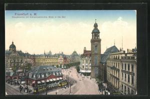 AK Frankfurt a. M., Hauptwache mit Katharinenkirche, Blick in die Zeit