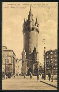 AK Frankfurt a. M. Eschenheimer Turm, Erbaut 1400-24