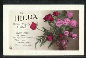 AK To Hilda with fond Love, Namenstag, Rosen