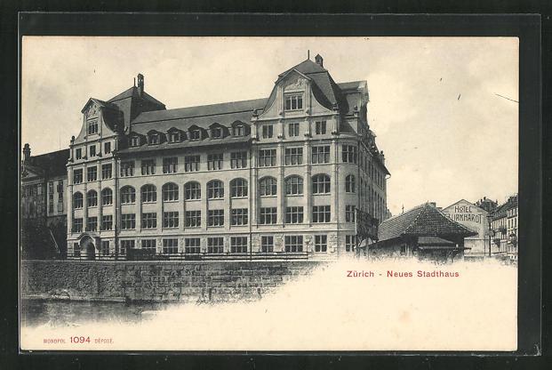 AK Zürich, Neues Stadthaus, Hotel 0