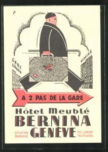 Künstler-AK Geneve, Hotel Meuble Bernina a 2 pas de la Gare, Reklame