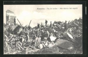 AK Messina, Fra le rovine, Alla ricerca dei sepolti, Zerstörungen nach dem Erdbeben