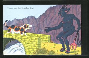 AK Hund auf der Brücke läuft dem Teufel entgegen, Gruss von der Teufelsbrücke