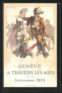 Künstler-AK Geneve, A Travers les Ages, Septembre 1919