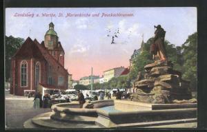 AK Landsberg a. Warthe, St. Marienkirche und Pauckschbrunnen