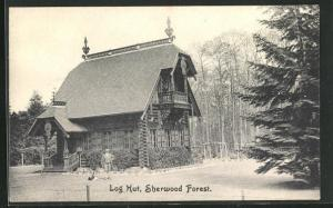 AK Nottinghamshire, Log Hut, Sherwood Forest