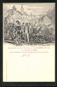 AK Frankfurt a. M., Barrikade an der Wedelgasse, 18. September 1848
