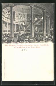AK Frankfurt a. M., Revolution 1848, Die deutsche Nationalversammlung in der Paulskirche
