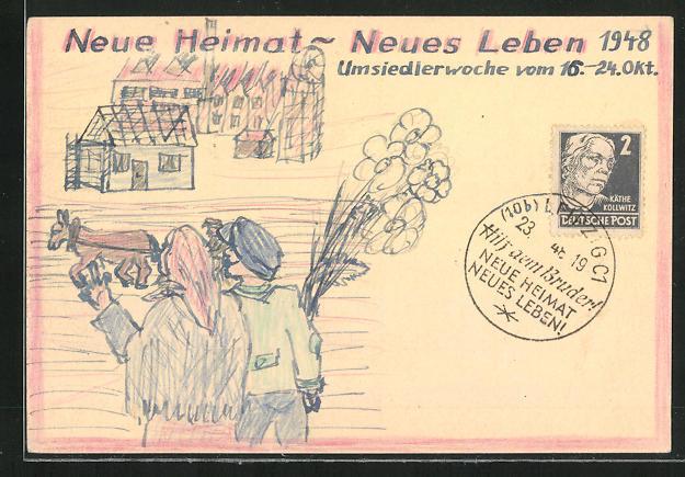 Künstler-AK Handgemalt: Leipzig, Neue Heimat - Neues Leben, Umsiedlerwoche 1948, DDR-Propaganda 0
