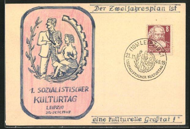 Künstler-AK Handgemalt: Leipzig, 1. Sozialistischer Kulturtag 1948, DDR-Propaganda 0