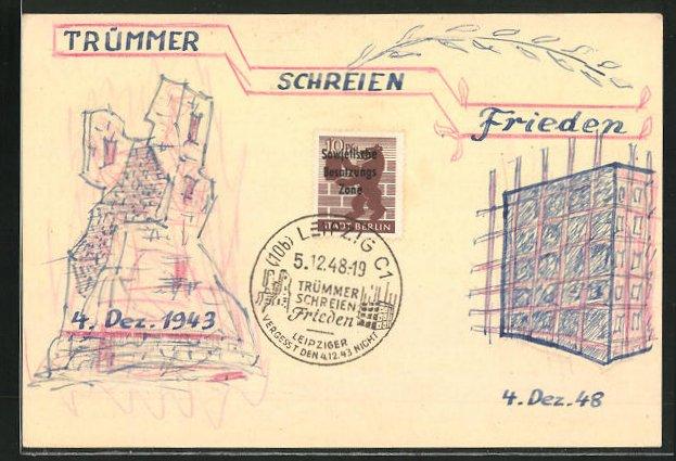 Künstler-AK Handgemalt: Trümmer schreien Frieden - 4. Dez. 1943, DDR-Propaganda 0