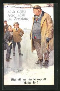 Künstler-AK Lawson Wood: Jungs auf dem Eis zu dickem Mann, What will you take to keep off the ice Sir?