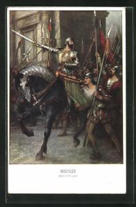 Künstler-AK Rienzi von Richard Wagner, Rienzi führt seine Truppen an