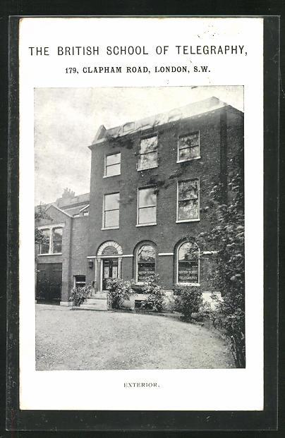 AK London, The British School of Telegraphy, 179 Clapham Road 0