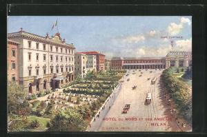 AK Milan, Hotel du Nord et des Anglais, Gare Centrale