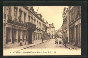 AK Evreux, Rue de la Harpe et Hotel du Grand Cerf