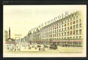 AK Brüssel / Bruxelles, Hotel Métropole, nahe dem Gare du Nord