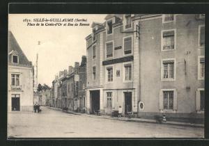 AK Sille-le-Guillaume, Place de la Croix-d'Or et Rue de Ronnes