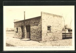 AK Dearborn, MI, Greenfield VillageBirthplace of Ford Car, 58 Bagley Avenue