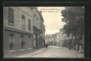 AK Lyons-la-Foret, Rue de l`Hotel de Ville