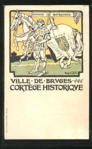 Künstler-AK Bruges, Cortege Historique, Antoine de Bourgogne