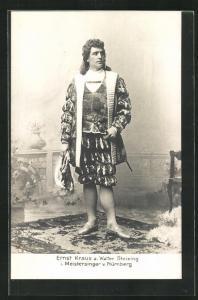 AK Opernsänger Ernst Kraus als Walter Stolzing in Meistersinger von Nürnberg