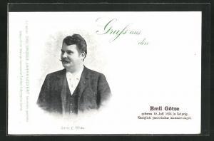 AK Königlich preussischer Kammersänger Emil Götze, Geb. 1856