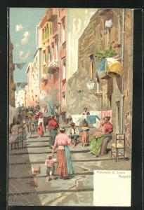 Künstler-AK Napoli, Pallonetto S. Lucia, Strassenleben