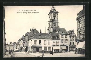 AK Aire-Sur-La-Lys, Rues du Bourg et de Saint Omer