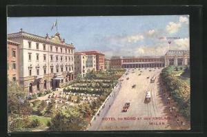AK Milan, Hotel ou Nord et des Anglais