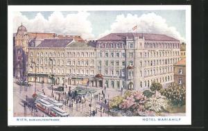 Künstler-AK Wien, Hotel Mariahilf, Strassenbahn in der Mariahilferstrasse