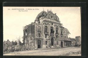 AK Montdidier, L`Hotel de Ville, im Krieg zerstörtes Rathaus