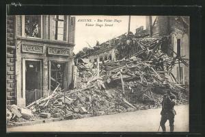 AK Amiens, Rue Victor-Hugo, im Krieg zerstörtes Haus