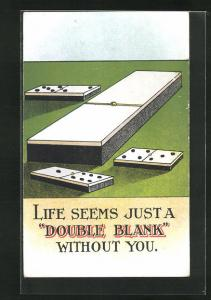 AK Life seems just a Double Blank without you, Scherz, Domino