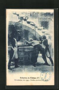 AK Collection du Chateau d`If, Révolution de 1793 - Noble conduit à la mort
