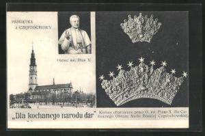 AK Tschenstochau-Czestochowa, Oiciec sw. Pius X., Dla kochanego narodu dar, Papst