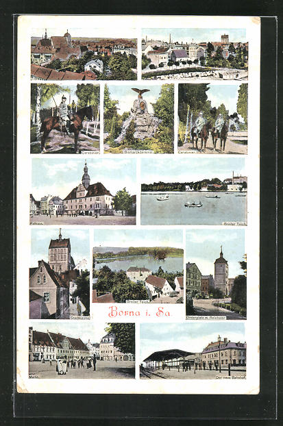AK Borna i. Sa., Blick auf Bismarckdenkmal, Breiter Teich, Rathaus, Stadtkirche und Bahnhof 0